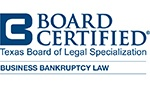 Board Certified - Business Bankruptcy