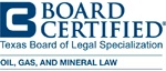 Board Certified - Oil Gas Mineral