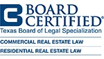 Board Certified - Commercial and Residential Real Estate Law